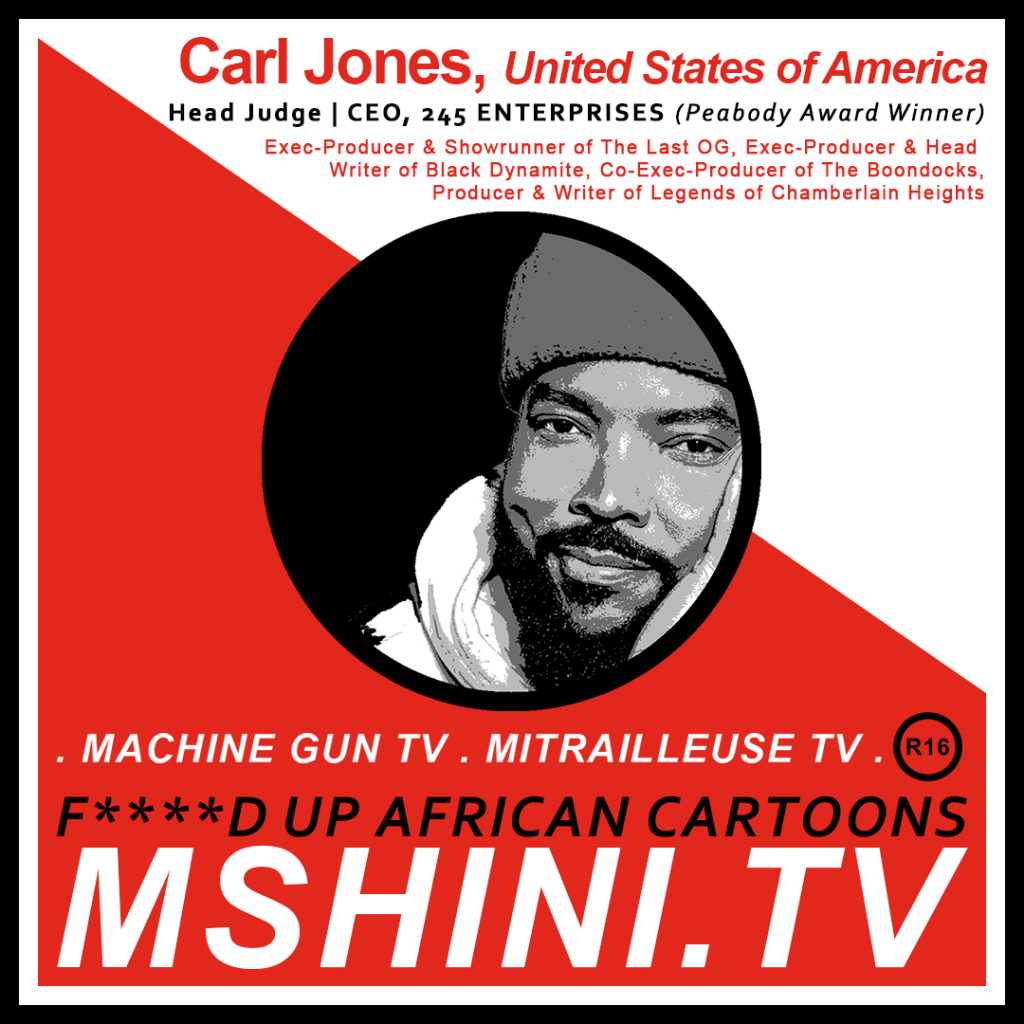 MSHINI TV: HEAD JUDGE: CARL JONES