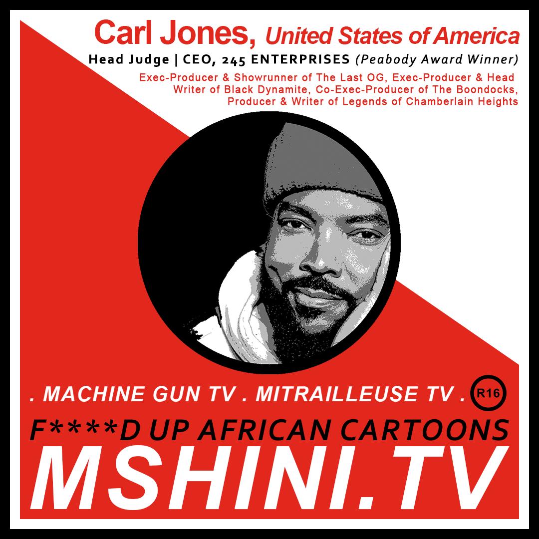 MSHINI TV: HEAD JUDGE: CARL JONES