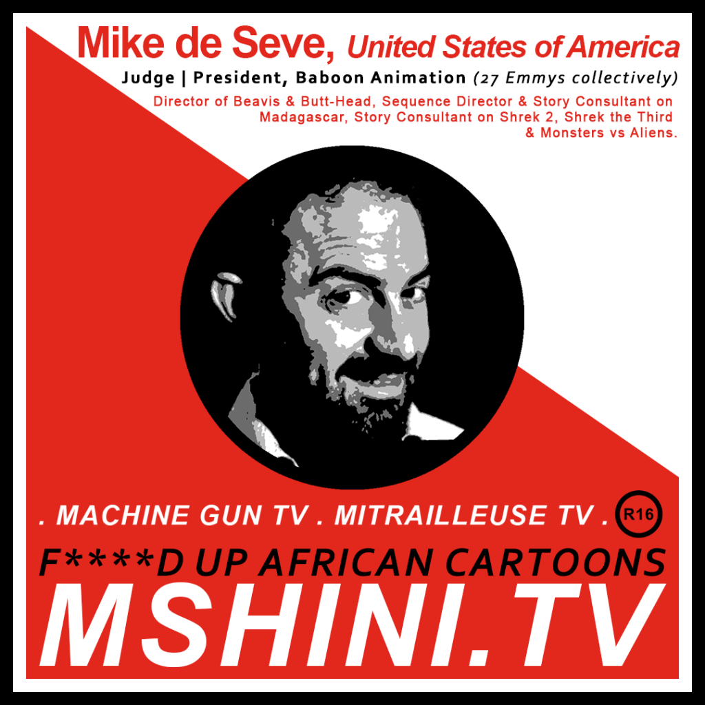 MSHINI TV: JUDGE, MIKE DE SEVE