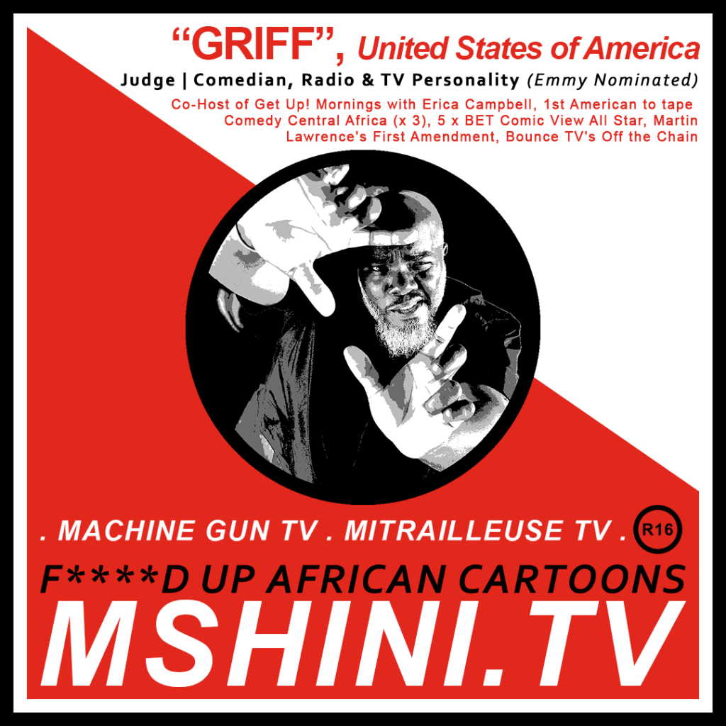 "MSHINI TV: JUDGE, ""GRIFF"""
